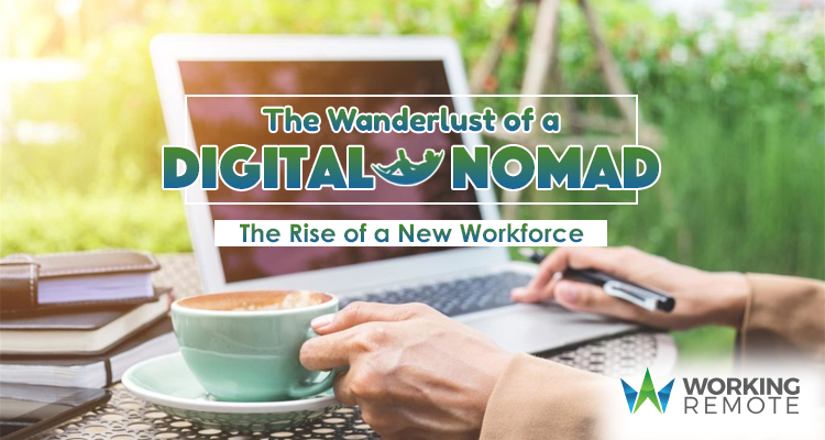 The Wanderlust of a Digital Nomad- The Rise of a New Workforce (Working Remote logo)