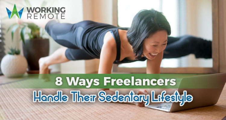 8 Ways Freelancers Handle Their Sedentary Lifestyle