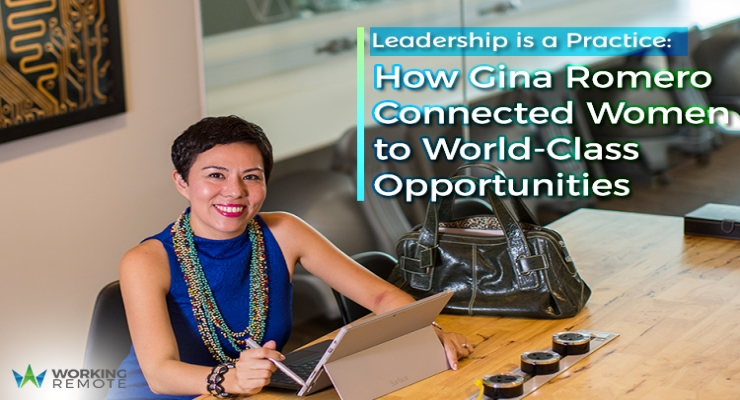 Leadership is a Practice: How Gina Romero Connected Women to World-Class Opportunities