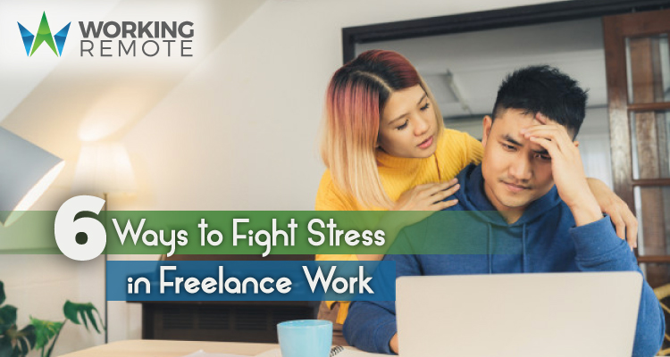 WorkingRemote_6-ways-to-fight-stress-in-freelance-work