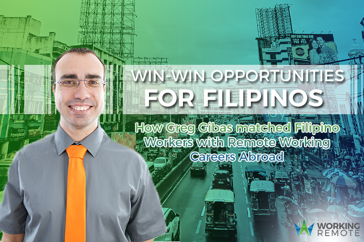 Working_Remote_How_Greg_Gibas_matched_Filipino_Workers_With_Remote_Working_Careers_Abroad