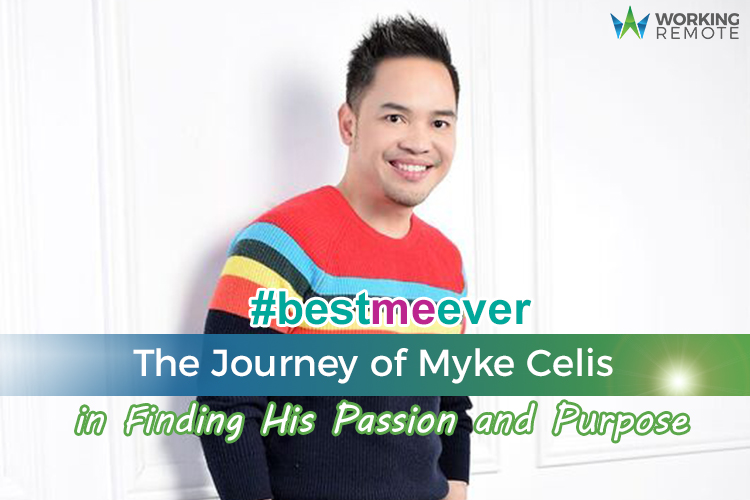 #BestMeEver: The Journey of Myke Celis in Finding His Passion and Purpose