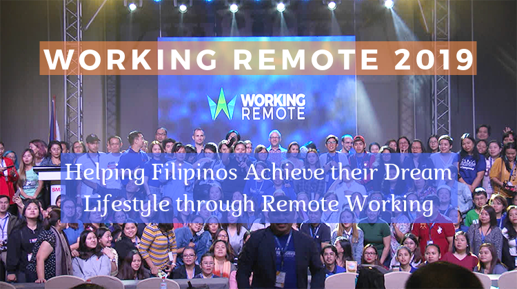 Working Remote 2019: Helping Filipinos Achieve their Dream Lifestyle in the Biggest Remote Working Conference in the Philippines