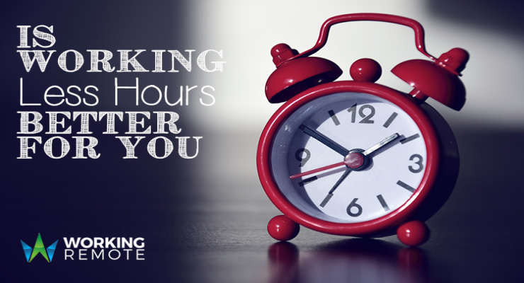 Is Working Less Hours Better For You?
