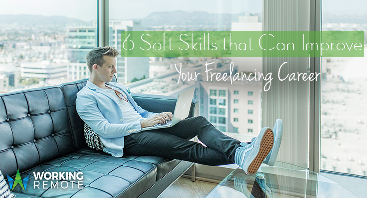 6 Soft Skills that Can Improve Your Freelancing Career