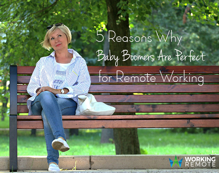 5 Reasons Why Baby Boomers Are Perfect for Remote Working