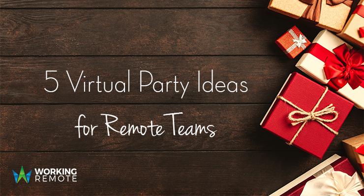 5 Virtual Party Ideas for Remote Teams