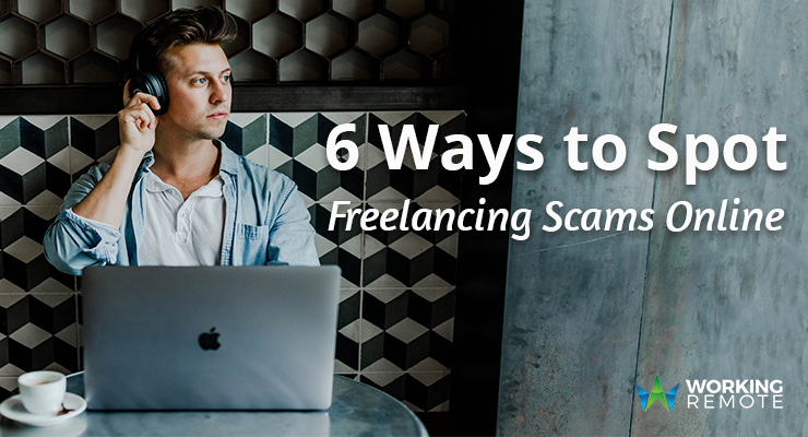 6 Ways to Spot Freelancing Scams Online