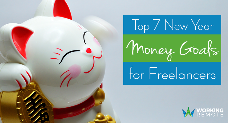 Top 7 New Year Money Goals for Freelancers