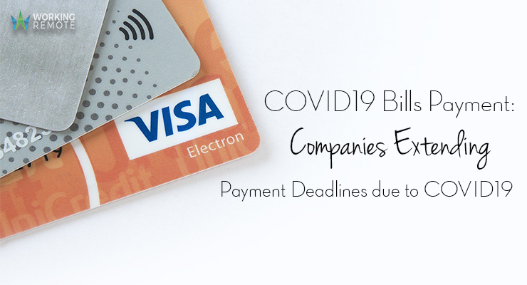 COVID19 Bills Payment: Companies Extending Payment Deadlines due to COVID19